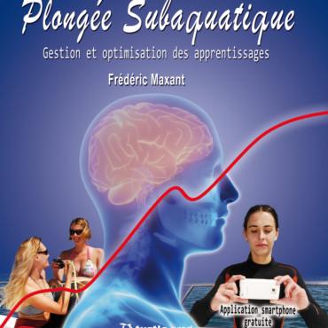 Plongée Subaquatique livre Frédéric Maxant